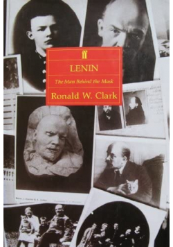 Lenin the man behind the mask