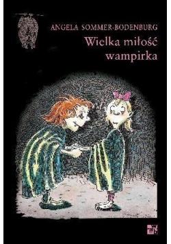 Wielka miłość wampirka