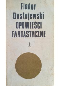 Dostojewski Opowieści fantastyczne