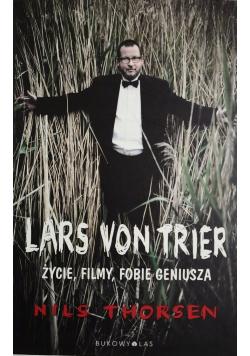 Lars von Trier Życie filmy fobie geniusza