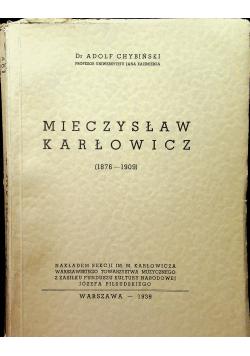 Mieczysław Karłowicz 1876 1909 1939 r