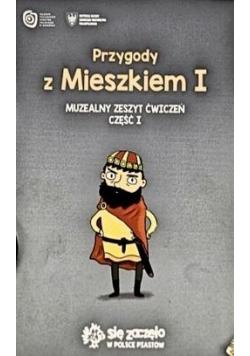 Przygody z Mieszkiem I Muzealny zeszyt ćw. cz.1