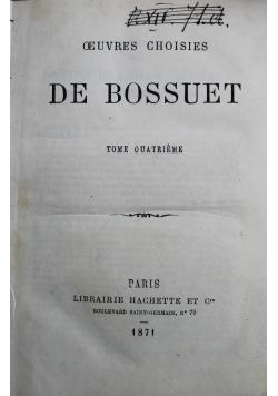 Oeuvres Choisies De Bossuet Tome Quatrieme 1871 r.