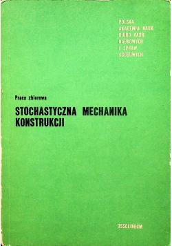 Stochastyczna Mechanika Konstrukcji