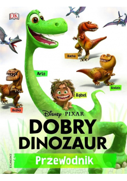 Dobry dinozaur Przewodnik