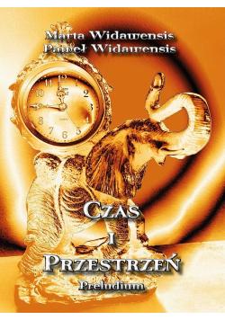 Czas i przestrzeń Preludium