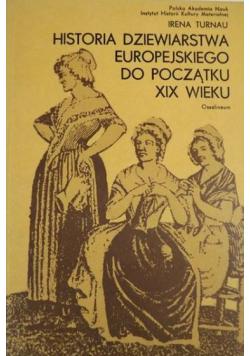 Historia dziewiarstwa europejskiego do początku XIX wieku
