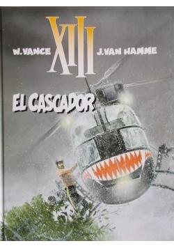 XIII El Cascador
