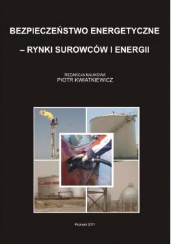 Bezpieczeństwo energetyczne rynki surowców i energii