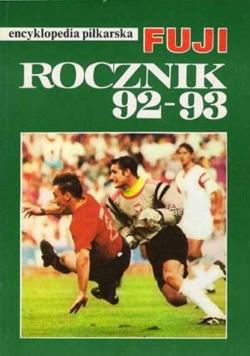 Encyklopedia piłkarska FUJI Rocznik 92 93
