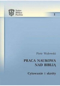 Praca naukowa nad Biblią cytowanie i skróty