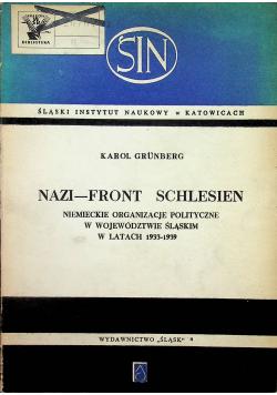 Nazi Front Schlesien Niemieckie organizacje polityczne w województwie Śląskim w latach 1933 - 1939