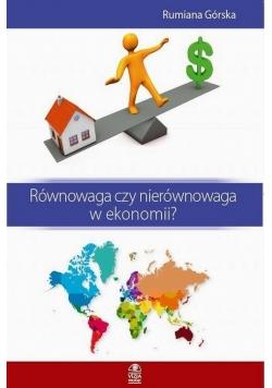 Równowaga czy nierównowaga w ekonomii
