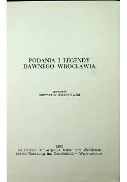 Podania i legendy dawnego Wrocławia