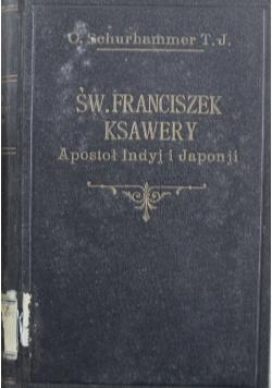 Św Franciszek Ksawery Apostoł Indyj i Japonji 1927 r.