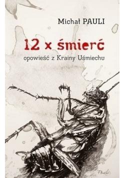 12 x śmierć opowieści z Krainy Uśmiechu