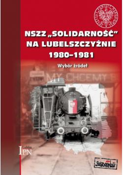 NSZZ Solidarność na Lubelszczyźnie 1980