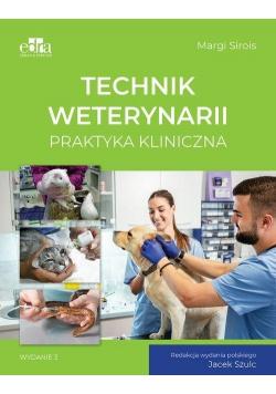 Technik weterynarii. Praktyka kliniczna