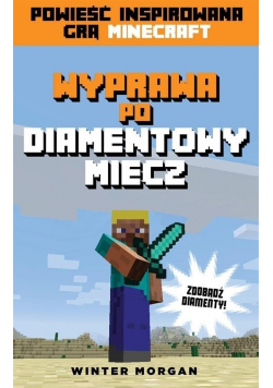 Minecraft Wyprawa bo diamentowy miecz