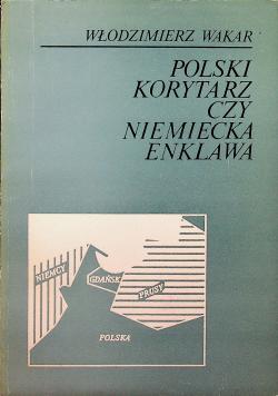 Polski korytarz czy niemiecka enklawa