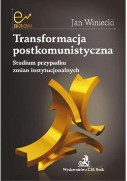 Transformacja postkomunistyczna Studium przypadku