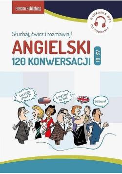 Angielski 120 konwersacji A2 B1