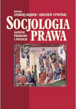 Socjologia prawa Główne problemy i postacie