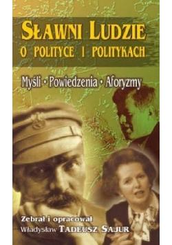 Sławni ludzie o polityce i politykach