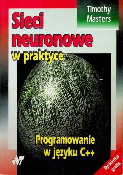 Sieci neuronowe w praktyce