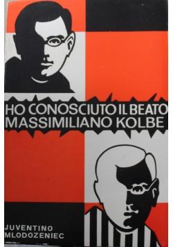 Ho Conosciuto Il B Massimiliano Kolbe