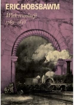Wiek rewolucji 1789 do 1848