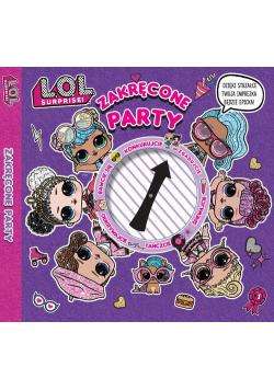 L.O.L Surprise! Zakręcone party