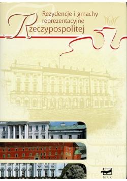 Rezydencje i gmachy reprezentacyjne Rzeczypospolitej
