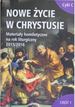 Nowe życie w Chrystusie cykl C Część 1