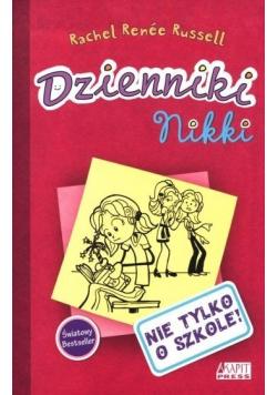 Dzienniki Nikki Nie tylko o szkole