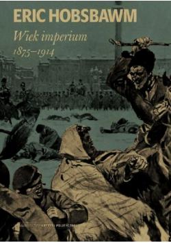 Wiek imperium 1875 1914