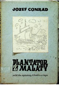 Plantator z Malaty 1946 r.