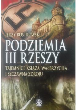 Podziemia III Rzeszy autograf Rostkowski
