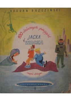 100 dziwnych przygód Jacka i Wacka CZĘŚĆ 2