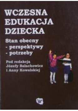 Wczesna edukacja dziecka