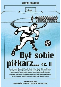 Był sobie piłkarz.. cz.2