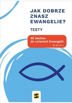 Jak dobrze znasz Ewangelie? 95 testów do...