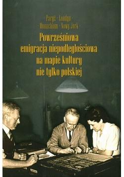 Powierzchniowa emigracja niepodległościowa na mapie kultury nie tylko polskiej tom II