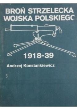 Broń strzelecka Wojska Polskiego 1918-39