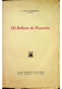 Od Betleem do Nazaretu 1932 r