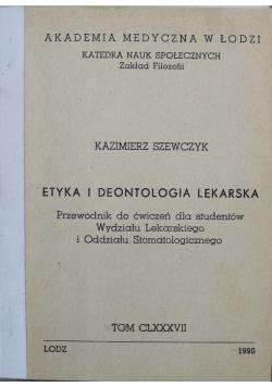 Etyka i deontologia lekarska Tom CLXXXVII