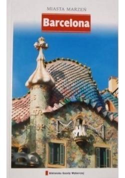 Miasta marzeń Barcelona