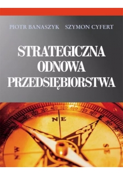 Strategiczna odnowa przedsiębiorstwa