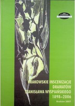 Krakowskie Inscenizacje dramatów Stanisława Wyspiańskiego 1898 2006