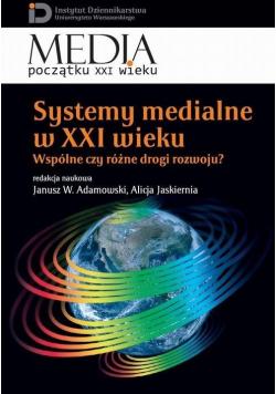Systemy medialne w XXI wieku